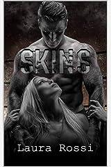 Skins Kindle Edition