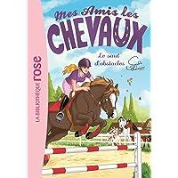 Mes amis les chevaux 17 - Le saut d'obstacles