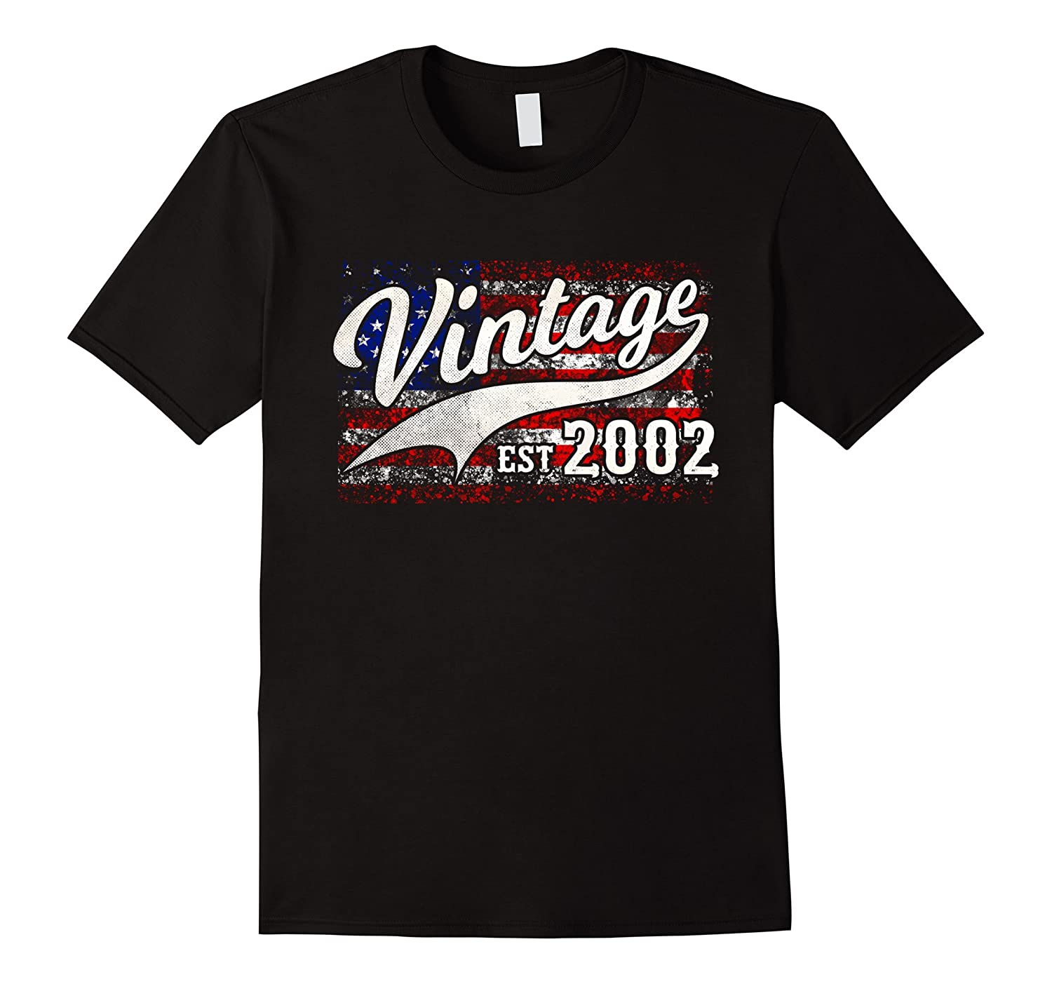2002 Vintage American Flag 15 th Birthday T-Shirt-ah my shirt one gift