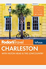 Fodor's In Focus Charleston: with Hilton Head & the Lowcountry (Travel Guide Book 5) Kindle Edition