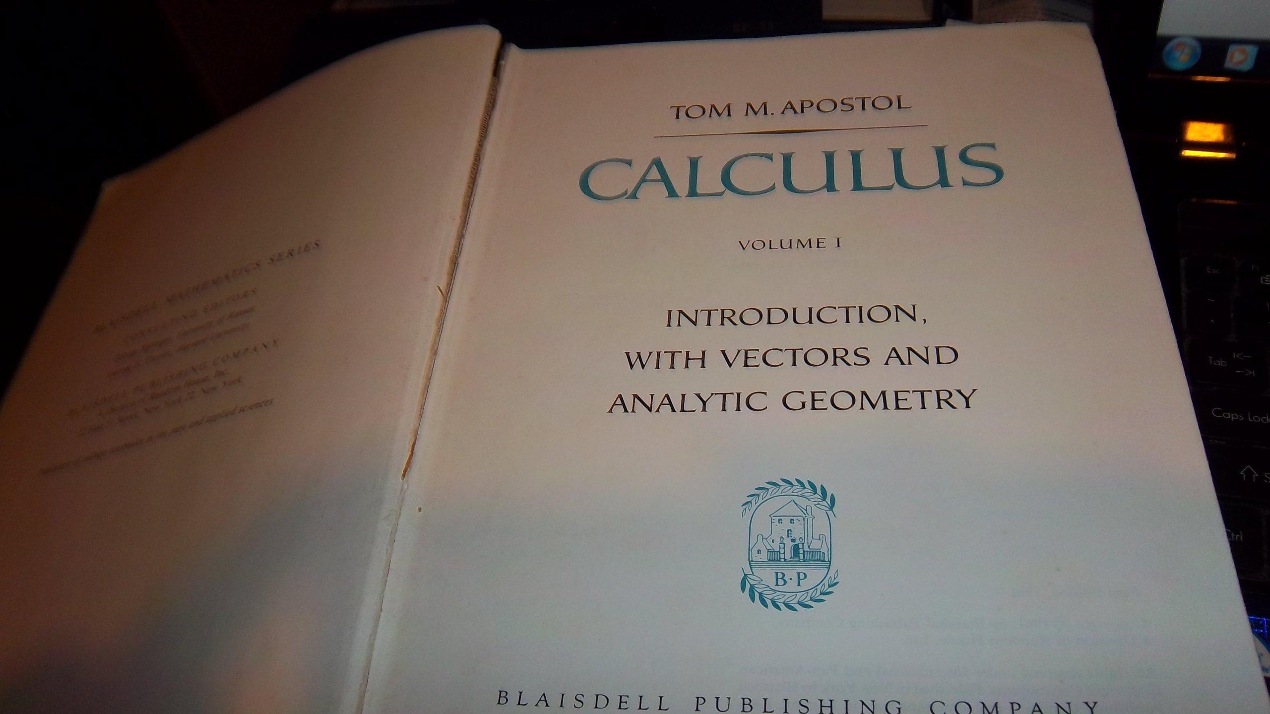 Calculus Volume 1: Tom M  Apostol: Amazon com: Books
