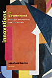 "Innovations in Government: Research, Recognition, and Replication (Brookings / Ash Center Series, ""Innovative Governance in the 21st Century"")"