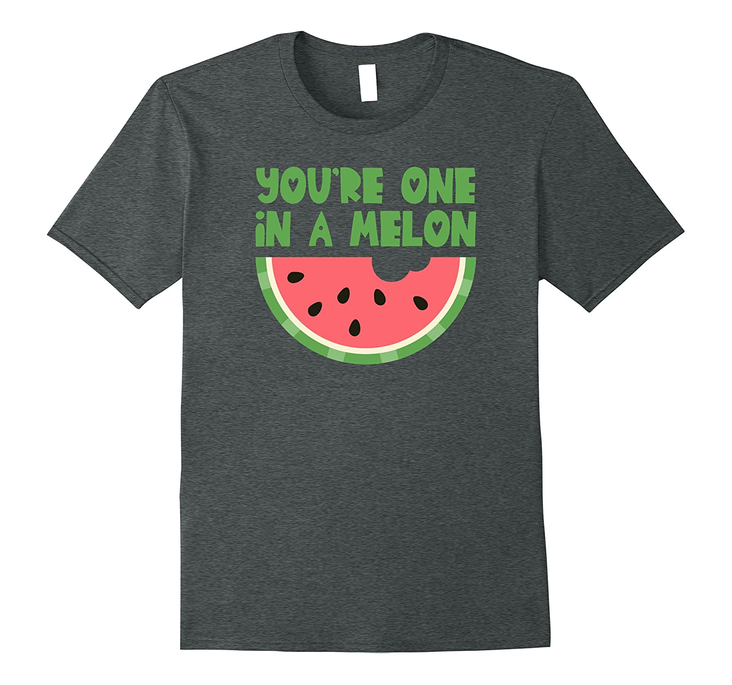 You're One In A Melon Pun Summer Refreshing Watermelon Tee-TH