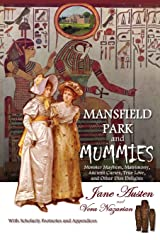 Mansfield Park and Mummies: Monster Mayhem, Matrimony, Ancient Curses, True Love, and Other Dire Delights Paperback
