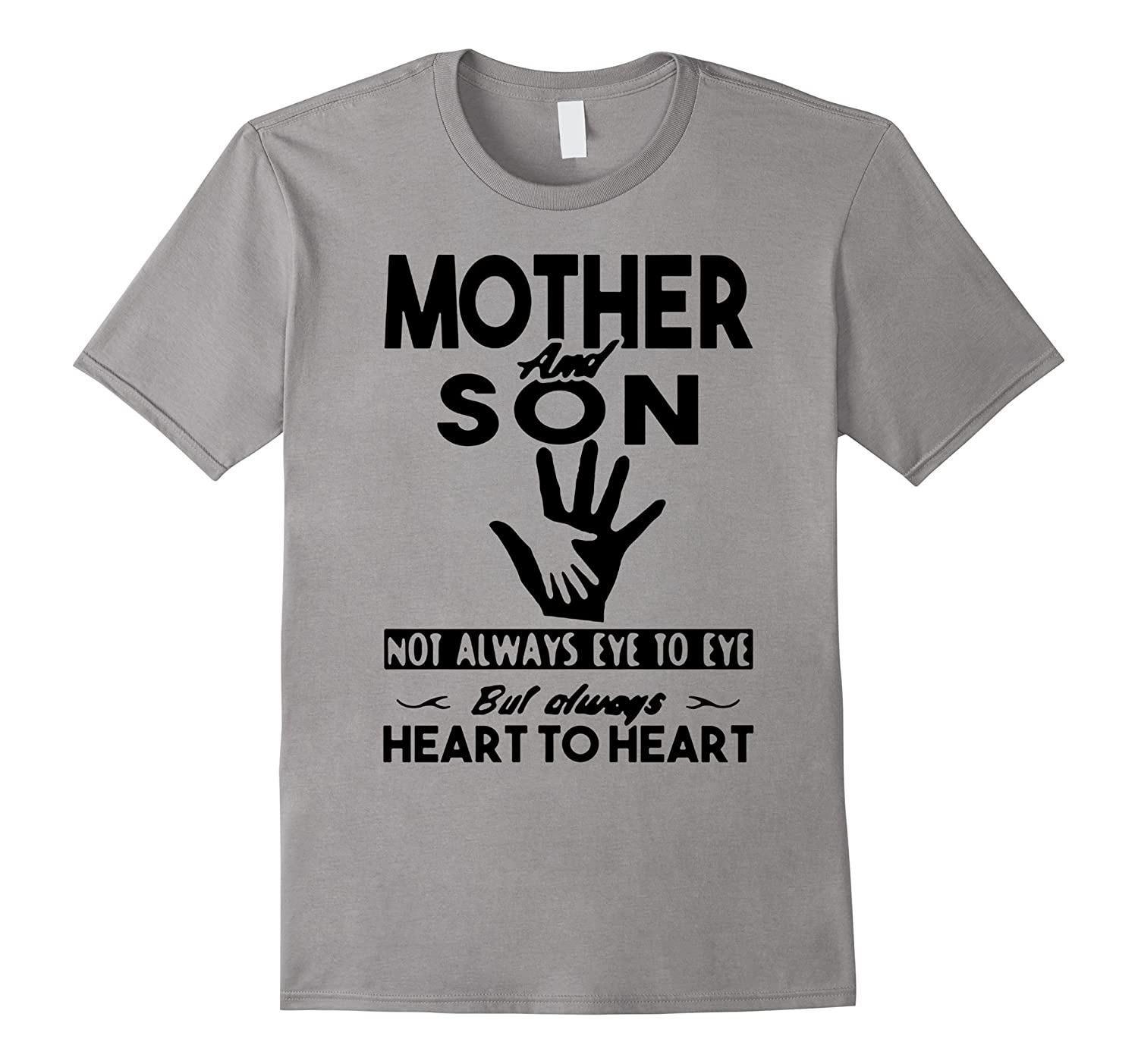 Mother And Son Not Always Eye To Eye T-Shirt-TH