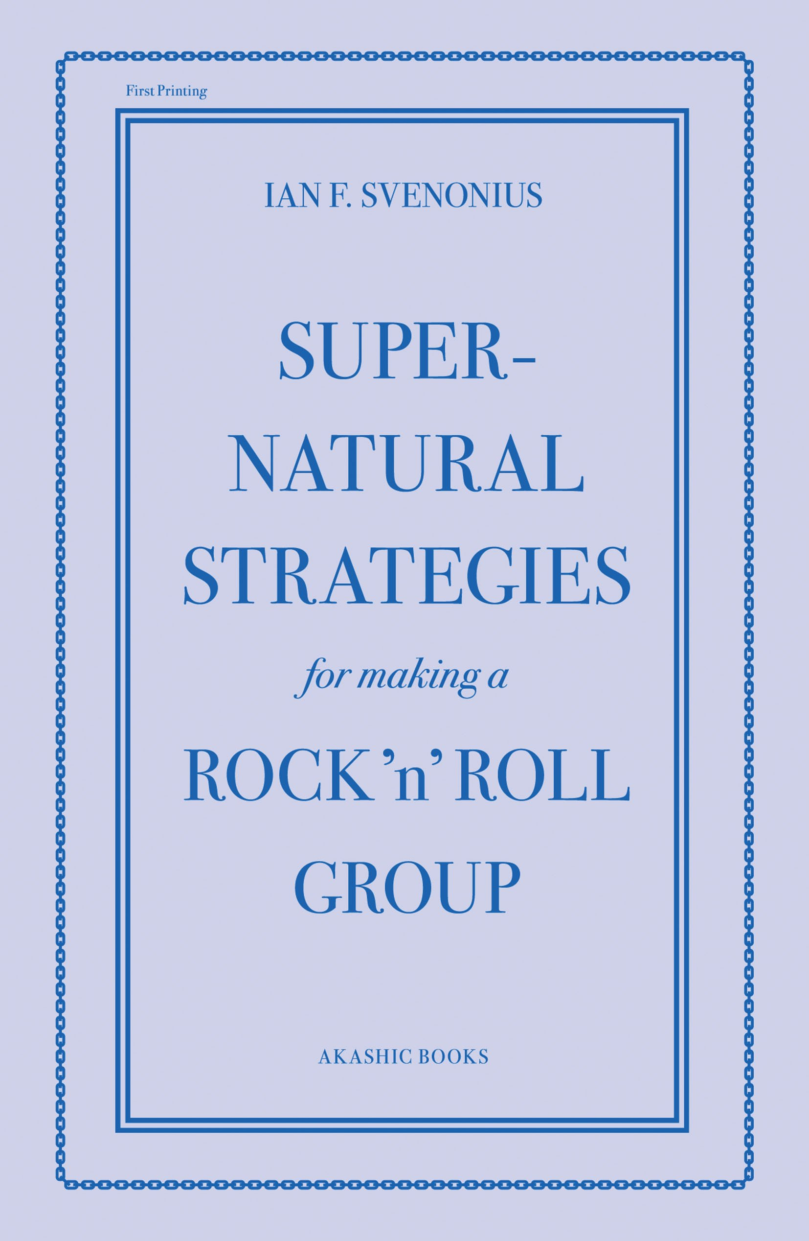supernatural strategies for making a rock n roll group svenonius ian f