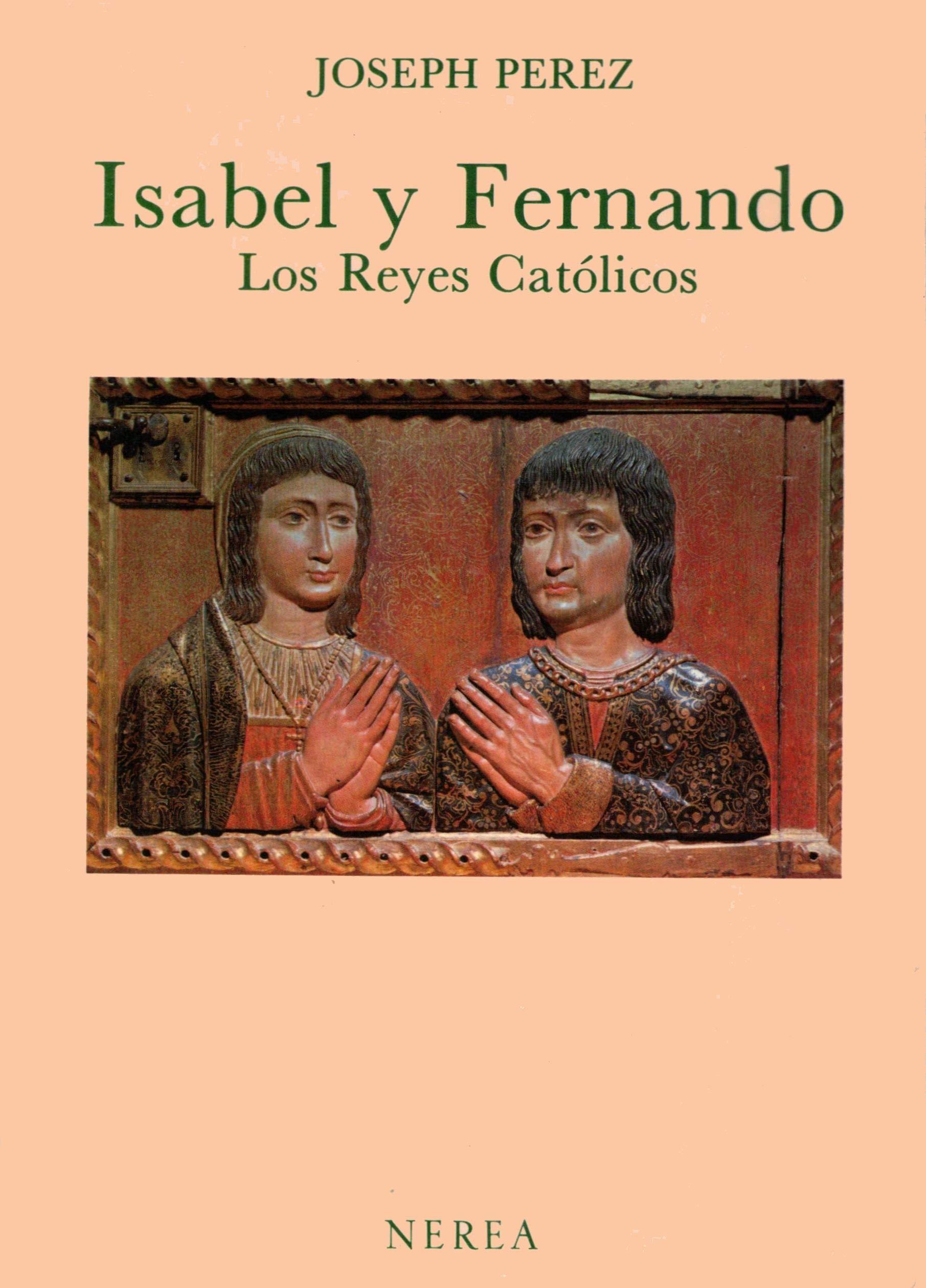 Isabel y Fernando : los Reyes catolicos: Amazon.es: Perez, Joseph: Libros