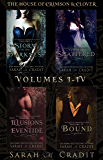The House of Crimson & Clover Volumes I-IV: A New Orleans Witches Family Saga