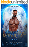 Seduced by Moonlight (Bwwm Paranormal Romance): BBW Werewolf Romance (Love Death and Magic Book 1)