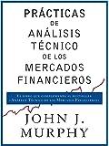 Prácticas de análisis técnico de los mercados financieros (COLECCION GESTION 2000)