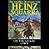 Um das nackte Leben (Die großen Western von Heinz Squarra 12)