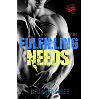 Fulfilling Needs (Wicked End Book 4) book cover