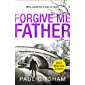 Forgive Me Father: a gripping new crime thriller for 2019 (DCI Warren Jones, Book 5)