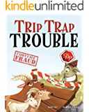 Trip Trap Trouble (Fairytale Fraud)