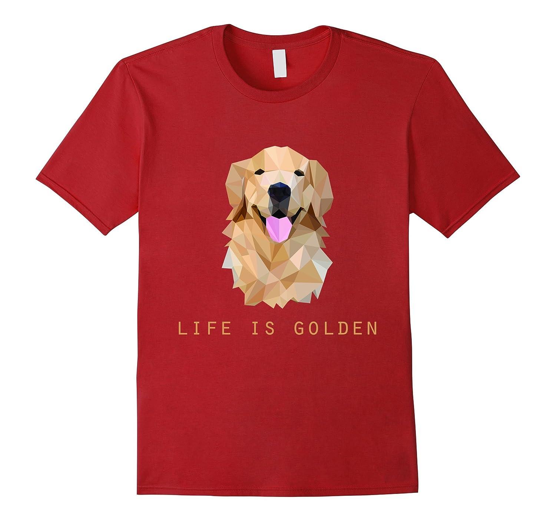 Life is Golden Retriever Dog T-Shirt-FL