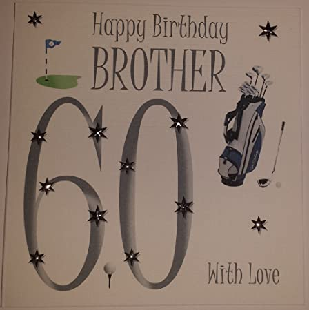 Happy Birthday Card Brother 60th Golf Birthday Handmade Card