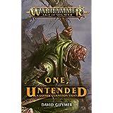 One, Untended (Gotrek Gurnisson)