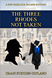 The Three Rhodes Not Taken (New Sherlock Holmes Mysteries Book 19)