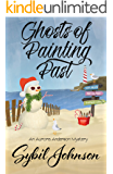 Ghosts of Painting Past (An Aurora Anderson Mystery Book 5)