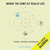 Where the Conflict Really Lies: Science, Religion, Naturalism