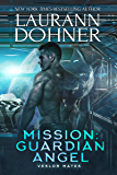 Mission: Guardian Angel (Veslor Mates Book 2)