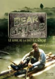 Guide de survie de Bear Grylls