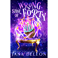 Wrong Side of Forty: A Paranormal Women's Fiction Novel (Marina At Midlife Book 1) (English Edition)