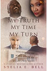 My Truth My Time My Turn (My Son's Wife Book 9) Kindle Edition
