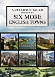 Six More English Towns [DVD]