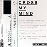 Cross My Mind Pt. 2 (feat. Kiiara)