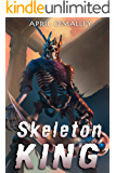 Skeleton King: A Monster MC Dark Fantasy Adventure