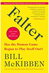 Falter: Has the Human Game Begun to Play Itself Out? Kindle Edition