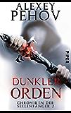 Dunkler Orden: Chroniken der Seelenfänger 2 (German Edition)