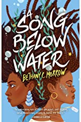 A Song Below Water: A Novel Kindle Edition