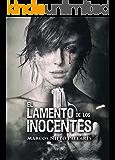 EL LAMENTO DE LOS INOCENTES: (Thriller y suspense) (Spanish Edition)