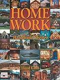 Home Work: Handbuilt Shelter (The Shelter Library of Building Books)