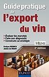 Guide pratique de l'export du vin - 2e édition