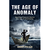 The Age of Anomaly: Spotting Financial Storms in a Sea of Uncertainty (English Edition)