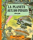 La Planète aux 100 pièges