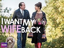 I Want My Wife Back Season 1