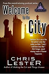 Welcome to the City: A Tale of Metamor City Kindle Edition