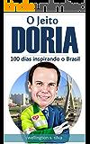 O Jeito Doria: 100 dias inspirando o Brasil