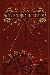 Clockwork Lives Hardcover