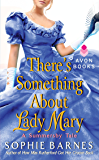 There's Something About Lady Mary: A Summersby Tale (Summersby Tales Book 2)