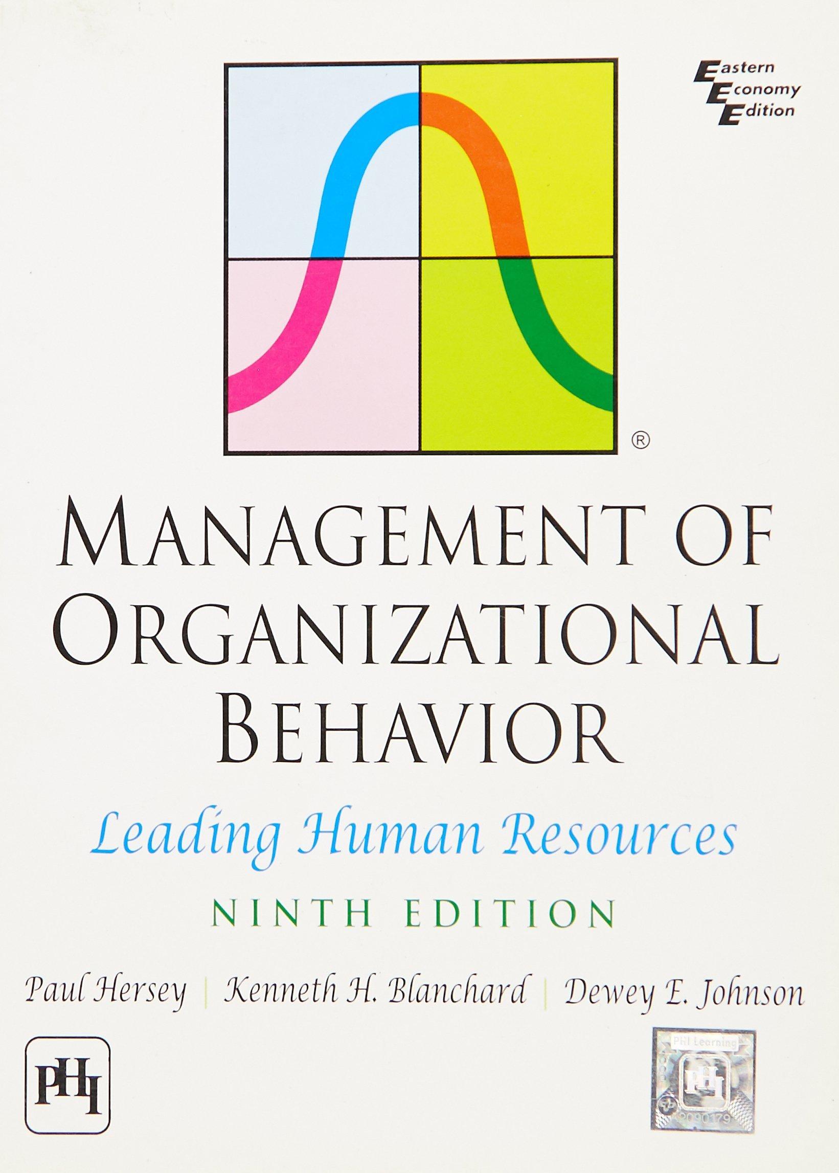 Management of Organizational Behavior: Leading Human Resources: Hersey;  Blanchard; Johnson: 9788120335455: Amazon.com: Books