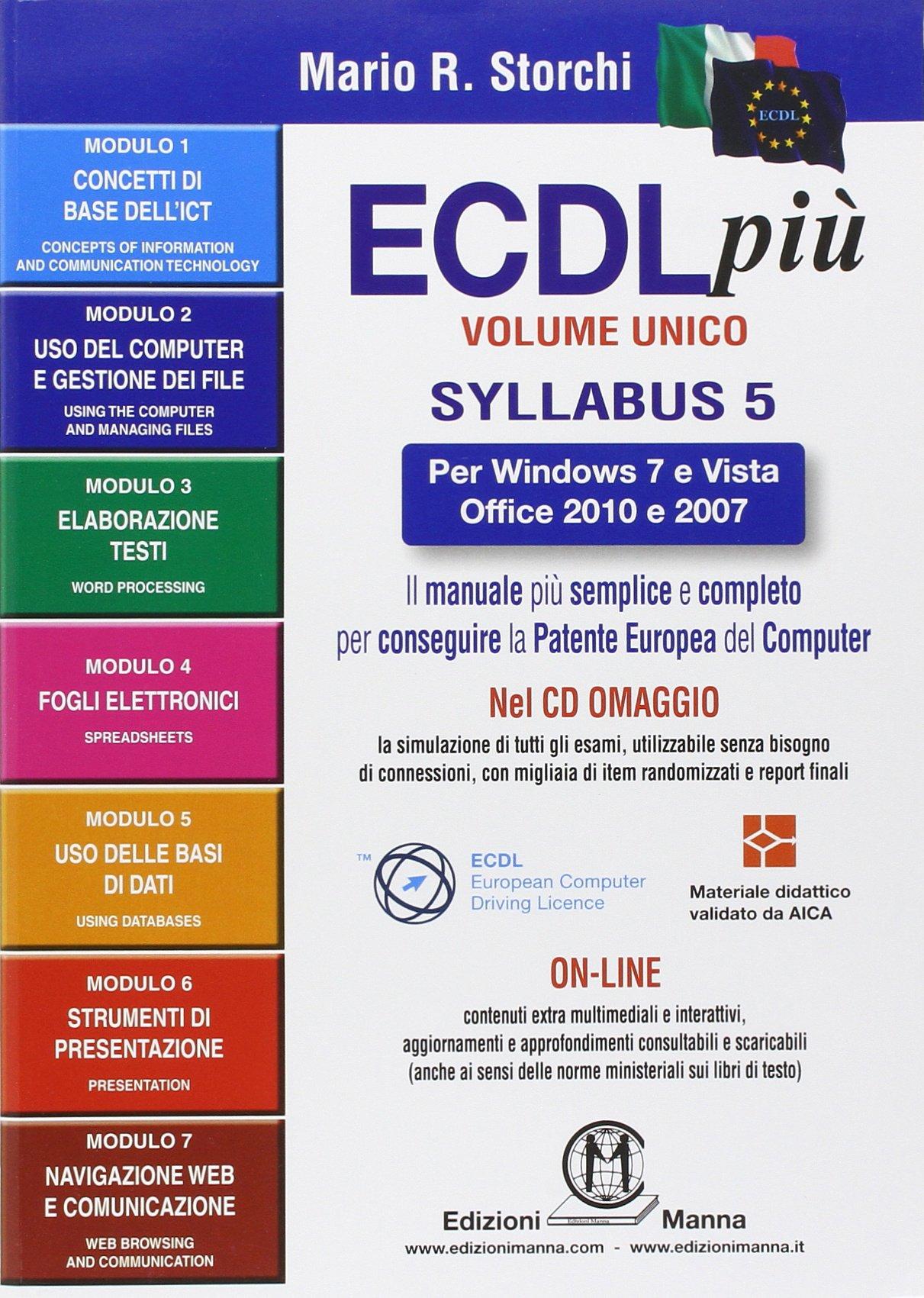 KIT completo per la Nuova ECDL, comprende: (ECDL più volume unico) + (La nuova ECDL più moduli 1 e 2) + (La nuova ECDL più. IT Security e online collaboration) Rilegatura sconosciuta – 1 feb 2014 Edizioni Manna 888775280X