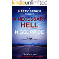 A Necessary Hell (Harry Brown Thriller Book 2)