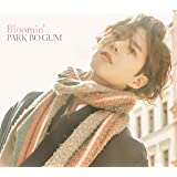【Amazon.co.jp限定】Bloomin'<初回限定盤>(A4サイズクリアファイル[Amazon.co.jp Ver.]付き)