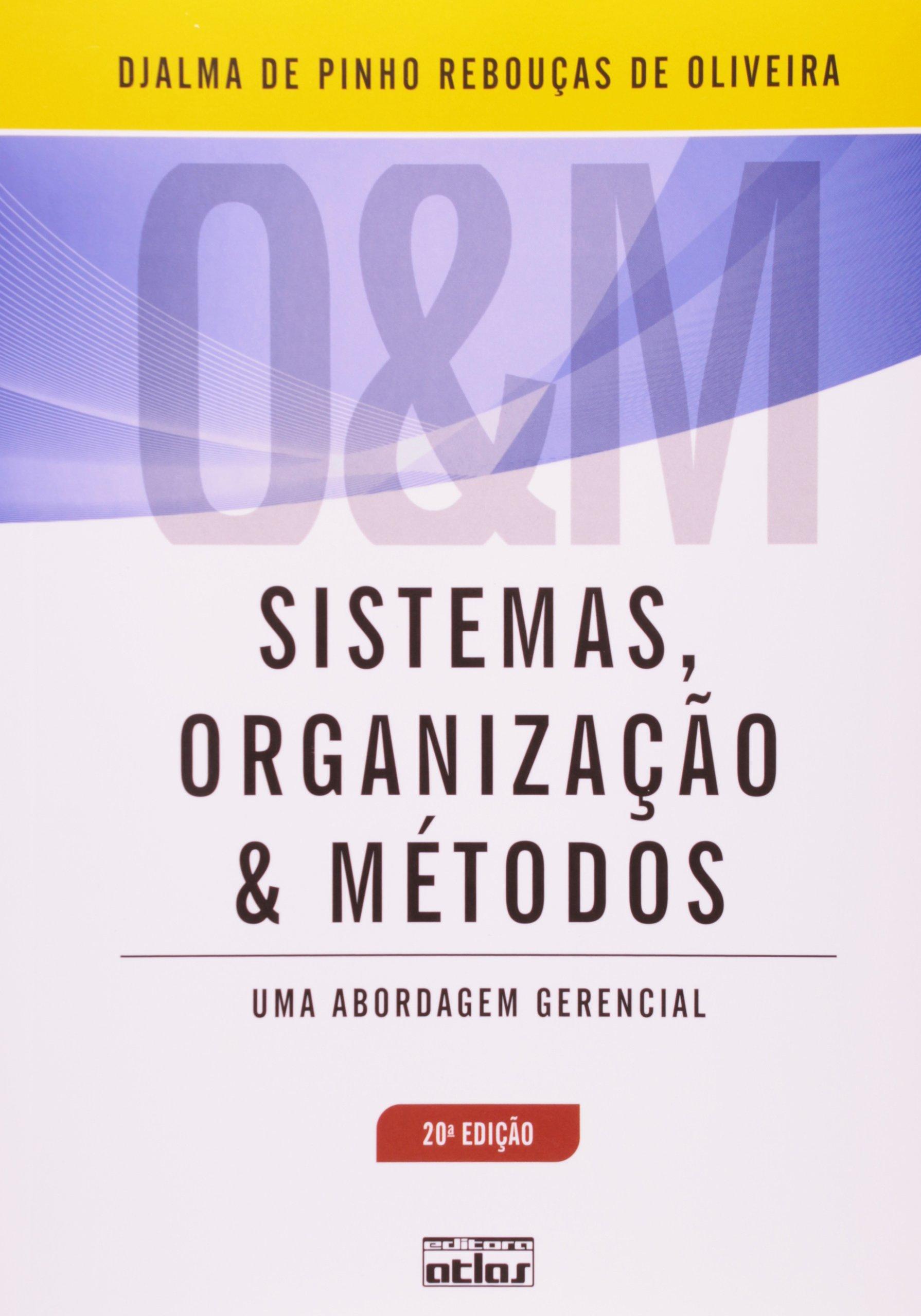 Sistemas, Organizações E Metodos pdf epub