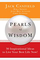 Pearls of Wisdom: 30 Inspirational Ideas to Live your Best Life Now! Kindle Edition